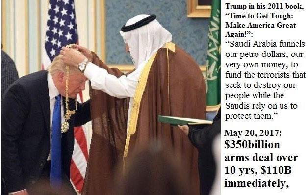 ترامپ در حال خم شدن برای دریافت گردنبند نشان عالی عربستان از ملک سلمان است. او در کتاب خود که در سال 2011 منتشر شده، عربستان را متهم می کند که پولهای نفتی آمریکا را برای تجهیز تروریست هایی که خواهان نابودی آمریکایی ها هستند، صرف می کند.